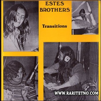 Estes Brothers - Transitions 1971