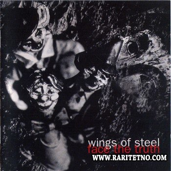 Wings Of Steel - Face The Truth 1995