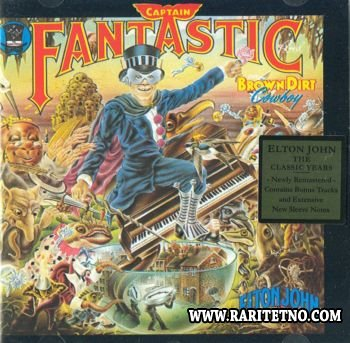 Elton John - Captain Fantastic And The Brown Dirt Cowboy 1975 (Lossless+MP3)