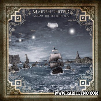 Maiden United - Across The Seventh Sea 2012