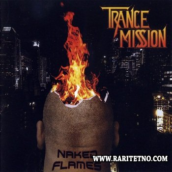 Trancemission - Naked Flames 2012 (Lossless)