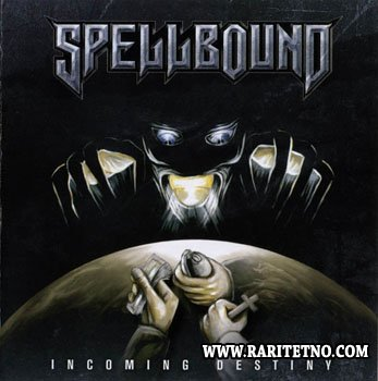 Spellbound - Incoming Destiny 2005