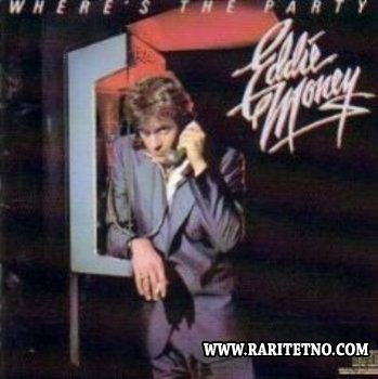 Eddie Money - Where's The Party 1984