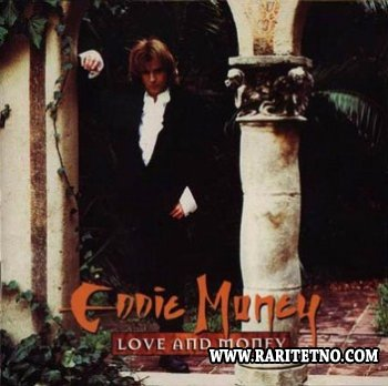 Eddie Money - Love And Money 1995
