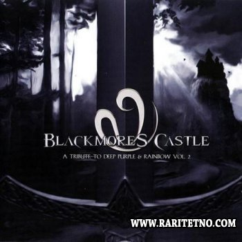 V.A - Blackmore's Castle - A Tribute To Deep Purple & Rainbow vol.2 2005 (Lossless)