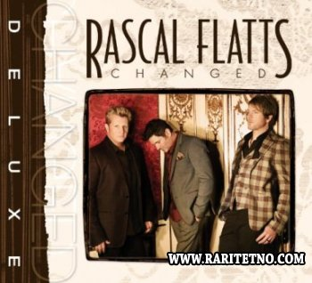 Rascal Flatts - Changed (Deluxe Edition) 2012