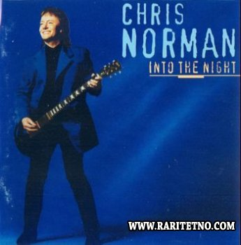 Chris Norman - Into The Night 1997 (Lossless+MP3)