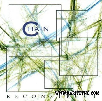 Chain - Reconstruct 2002