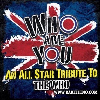 VA - Who Are You - An All-Star Tribute To The Who 2012