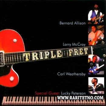 Bernard Allison, Larry McCray, Carl Weathersby & Lucky Peterson - Triple Fret 2005