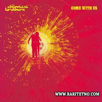 The Chemical Brothers - Come With Us 2002