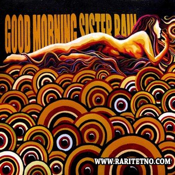 Good Morning - Sister Rain 2011