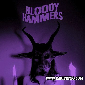Bloody Hammers - Bloody Hammers 2012
