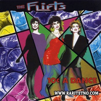 The Flirts - 10 Cents A Dance 1983