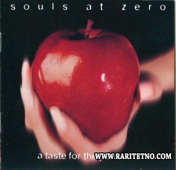 Souls At Zero - A Taste For The Perverse 1995