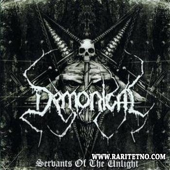 Demonical -  Servants Of The Unlight 2007