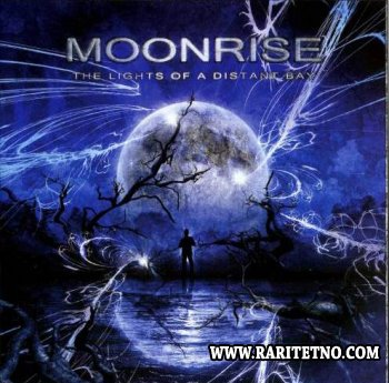Moonrise - The Lights Of A Distant Bay 2008 (Lossless + MP3)