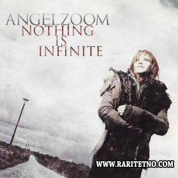 Angelzoom - Nothing is Infinite 2010