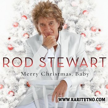 Rod Stewart - Merry Christmas, Baby (Lossless) 2012
