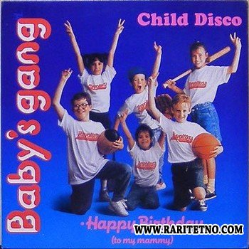 Baby's Gang - Child Disco 1989