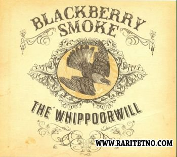 Blackberry Smoke - The Whippoorwill 2012 (Lossless+MP3)