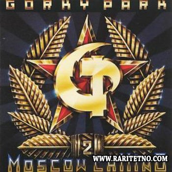 Gorky Park - Moscow Calling 1993