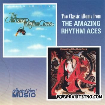 The Amazing Rhythm Aces - Toucan Do It Too & Burning The Ballroom Down 1977, 1978 (Lossless+MP3)