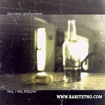 Lacrimas Profundere - Fall, I Will Follow 2002