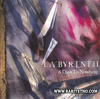 Labyrinth - 6 Days To Nowhere 2007