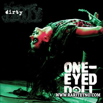 One-Eyed Doll - Dirty 2012