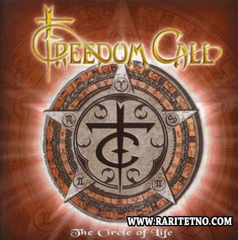 Freedom Call - The Circle Of Life 2005