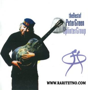 Peter Green Splinter Group - The Best of Peter Green Splinter Group 2002 (Lossless+MP3)