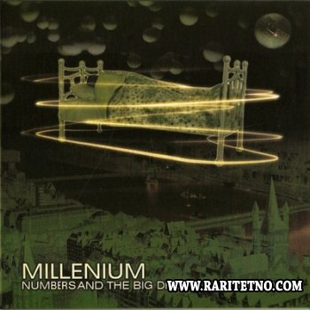 Millenium - Numbers And The Big Dream Of Mr Sunders 2006 (2010) (Lossless+MP3)