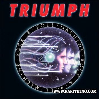 Triumph - Rock & Roll Machine 1977 (Lossless + MP3)