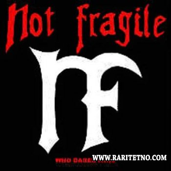Not Fragile - Who Dares Wins (EP) 1988