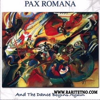 Pax Romana - And The Dance Begins Again 2009
