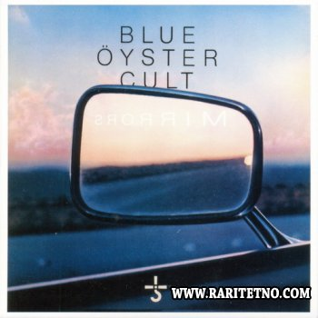 Blue Oyster Cult - Mirrors 1979 (Remaster 2012) (Lossless+MP3)