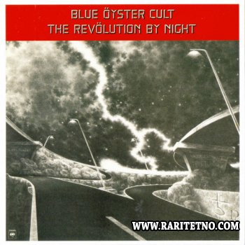 Blue Oyster Cult - The Revolution By Night 1983 (Remaster 2012) (Lossless+MP3)
