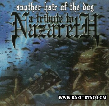 Another Hair Of The Dog - A Tribute To Nazareth 2001