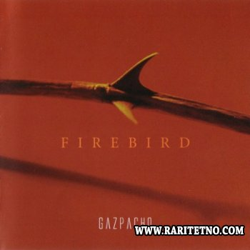 Gazpacho - Firebird 2005 (lossless+MP3)