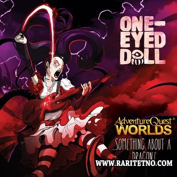 One-Eyed Doll - Something About a Dragon? 2012