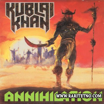 Kublai Khan - Annihilation 1987