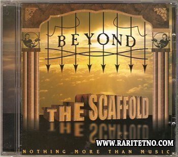 Beyond The Scaffold - Nothing More Than Music 2001