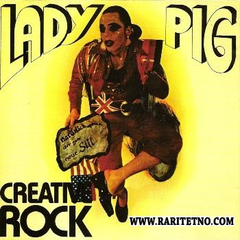 Creative Rock - Lady Pig 1974