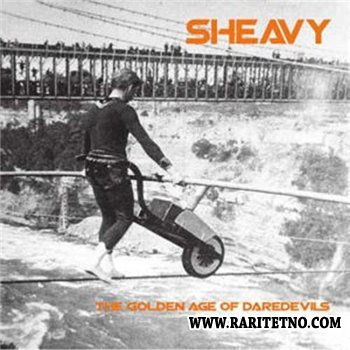 sHeavy - The Golden Age Of Daredevils 2010