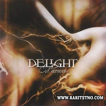 Delight - Anew / Od Nowa (Englisn & Polish Edition) 2004