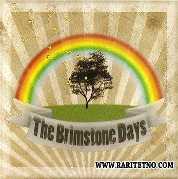 The Brimstone Days - We are The Brimstone Days 2010