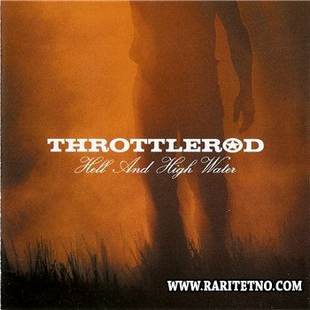 Throttlerod - Hell and High Water 2003
