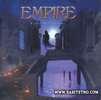 Empire - Chasing Shadows 2007 (Lossless+MP3)
