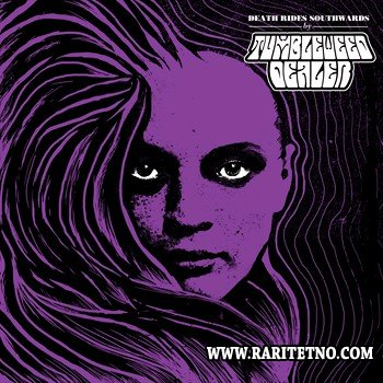 Tumbleweed Dealer - Death Rides Southwards (ЕР) 2012